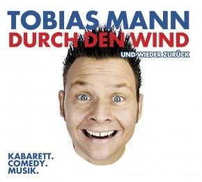 Tobias Mann Durch den Wind. Und wieder zurück 1CD