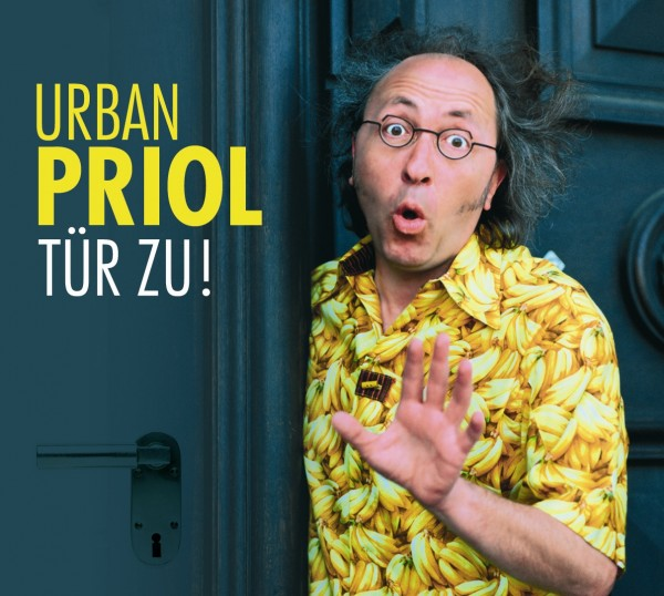 Urban Priol - Tür zu! - 1CD