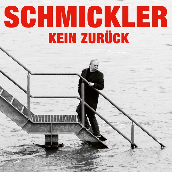 Wilfried Schmickler - Kein zurück - Download
