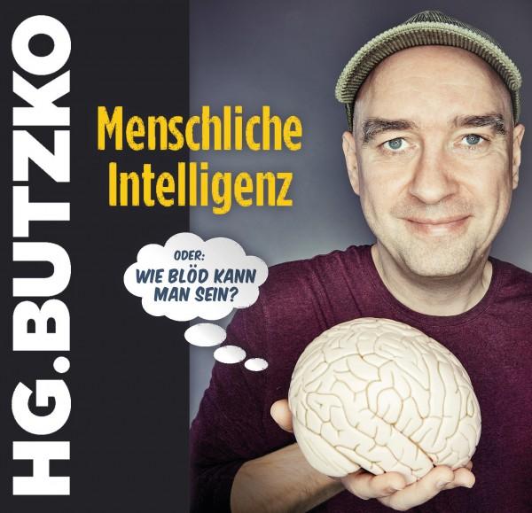HG. Butzko Menschliche Intelligenz oder: Wie blöd kann man sein? - 2CDs
