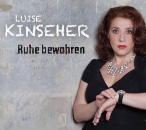 Luise Kinseher Ruhe bewahren 1CD