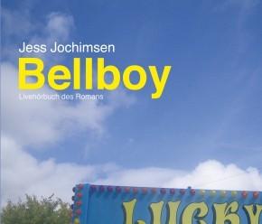 Jess Jochimsen: Bellboy (Hörbuch) 3CDs