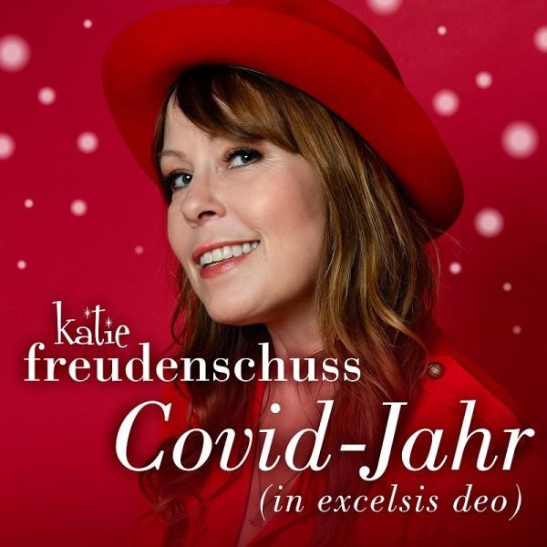 Katie Freundenschuss - Covid-Jahr ( in excelsis deo ) - Download