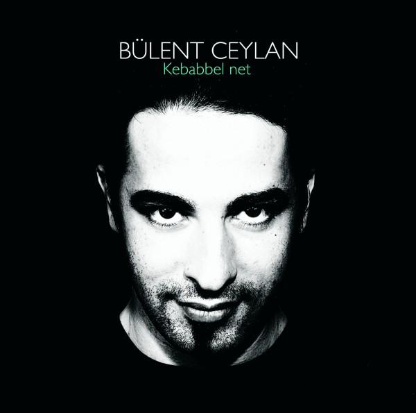 Bülent Ceylan - Kebabbel net - 1CD