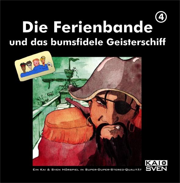 Die Ferienbande: Die Ferienbande und das bumsfidele Geisterschiff (Hörspiel) - 1 CD