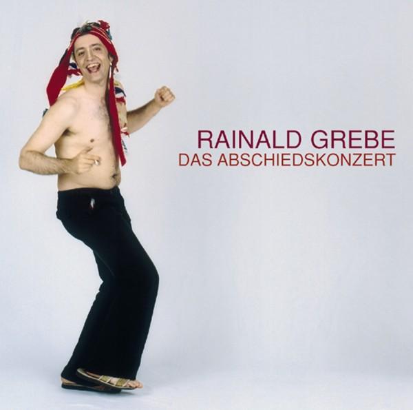 Rainald Grebe - Das Abschiedskonzert - 2CD