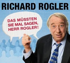 Richard Rogler - Das müssten Sie mal sagen, Herr Rogler! - 2CDs