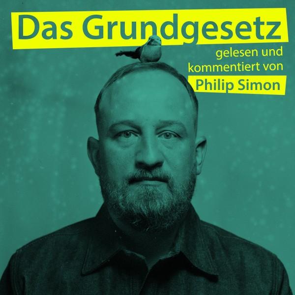 Philip Simon - DAS GRUNDGESETZ – gelesen und kommentiert von Philip Simon - 5CDs