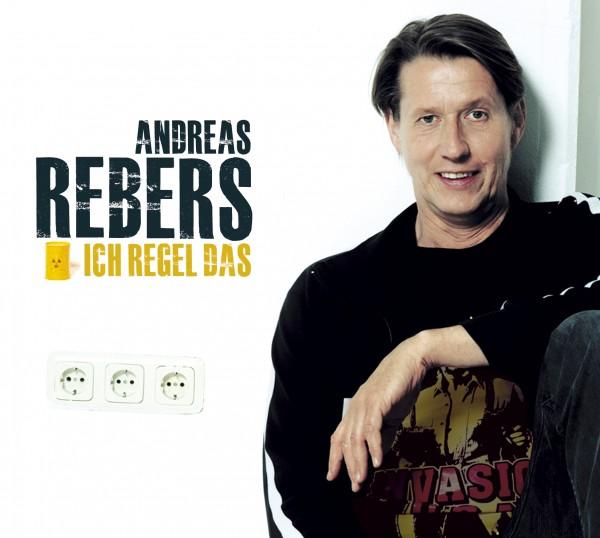 Andreas Rebers - Ich regel das - 1CD
