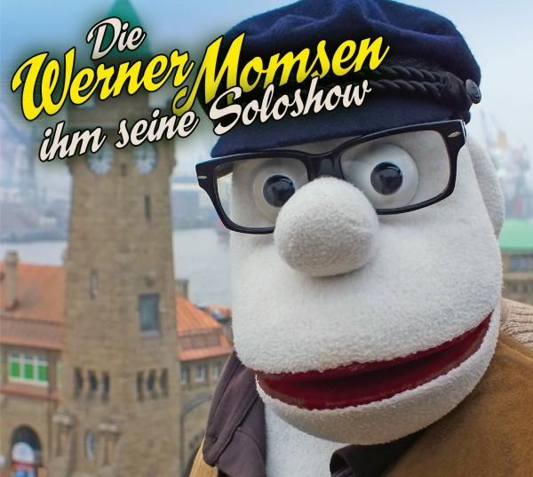 Werner Momsen - Die Werner Momsen ihm seine Soloshow - 2CDs