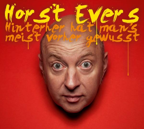 Horst Evers - Hinterher hat man's meist vorher gewusst - Download